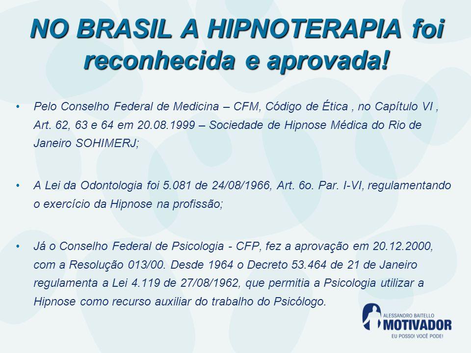 NO BRASIL A HIPNOTERAPIA foi reconhecida e aprovada!