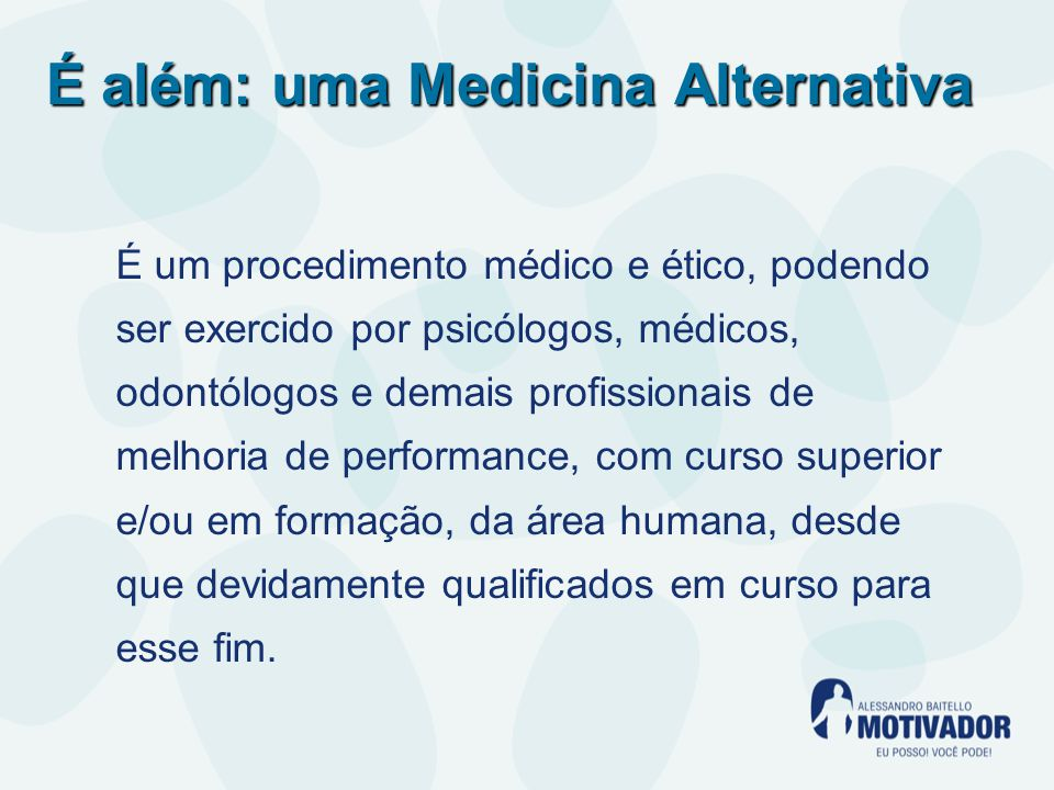 É além: uma Medicina Alternativa
