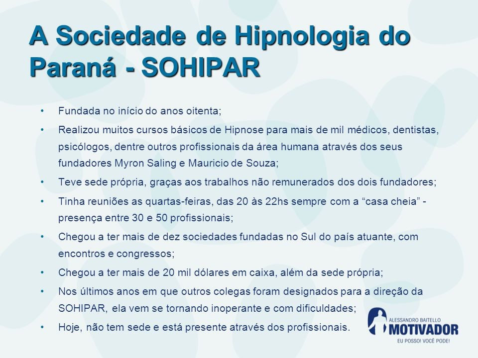 A Sociedade de Hipnologia do Paraná - SOHIPAR