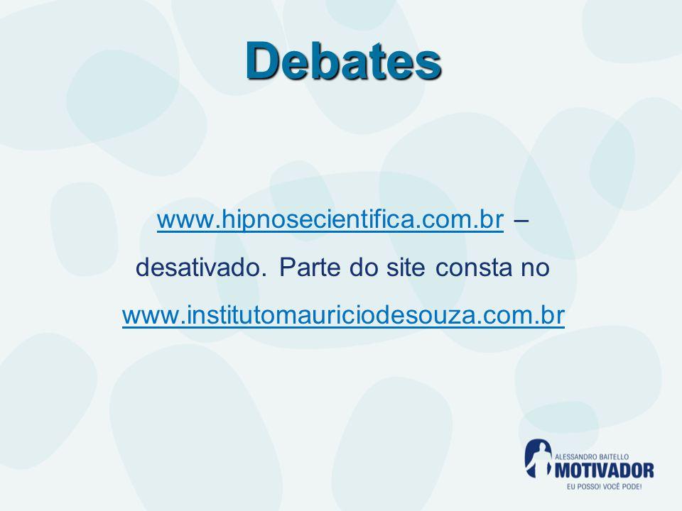 Debates www.hipnosecientifica.com.br – desativado.