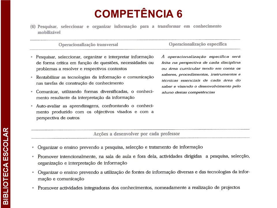 BIBLIOTECA ESCOLAR COMPETÊNCIA 6