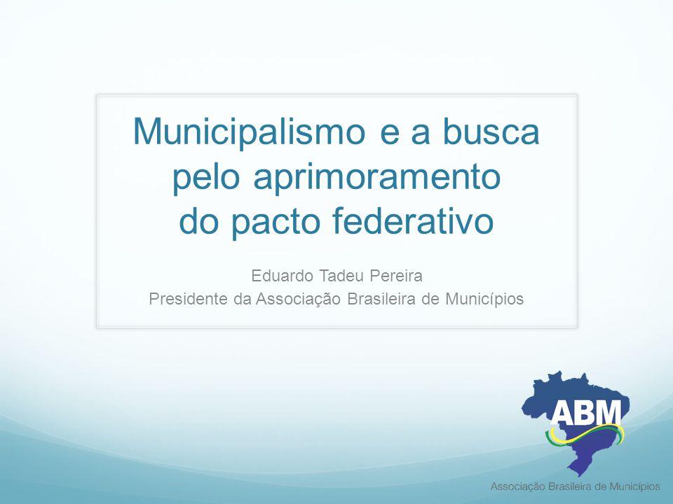 Municipalismo e a busca pelo aprimoramento do pacto federativo
