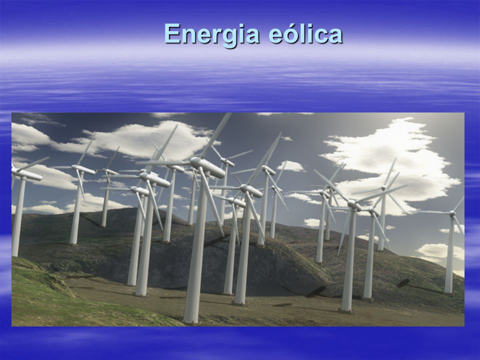 Energias Alternativas Energia eólica