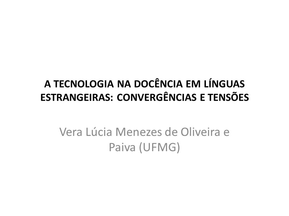 Vera Lúcia Menezes de Oliveira e Paiva (UFMG)