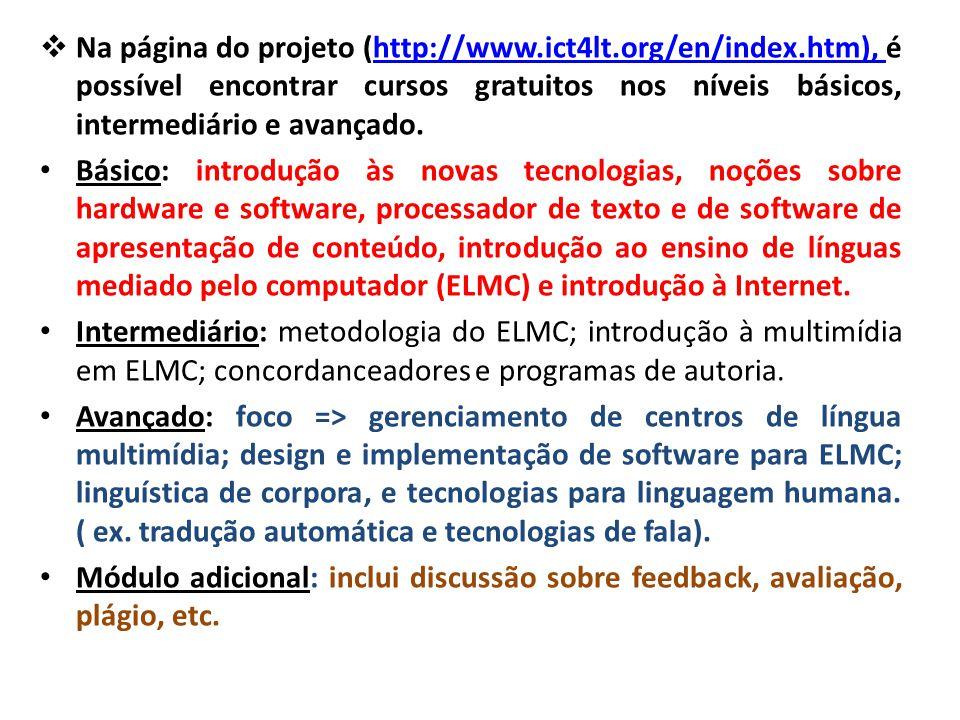 Na página do projeto (http://www. ict4lt. org/en/index