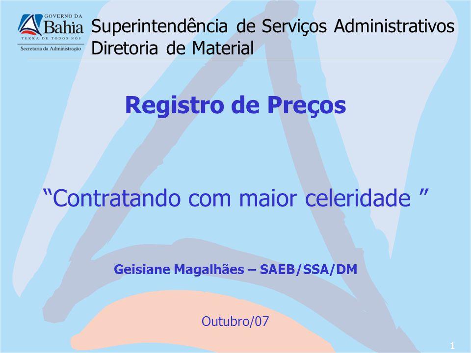 Superintendência de Serviços Administrativos Diretoria de Material