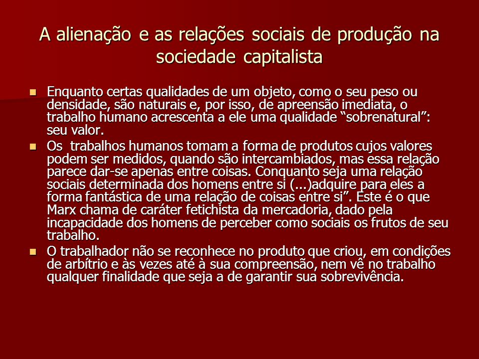 A alienação e as relações sociais de produção na sociedade capitalista