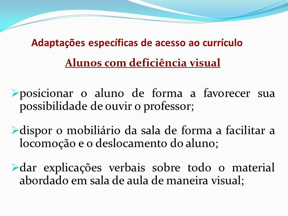 Adaptações específicas de acesso ao currículo