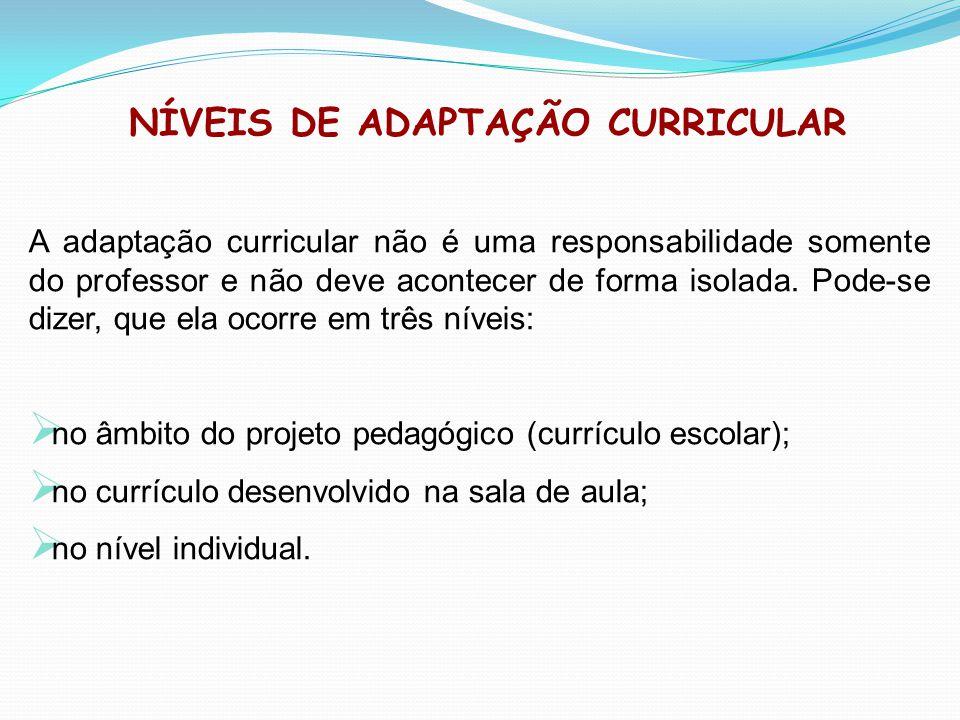 NÍVEIS DE ADAPTAÇÃO CURRICULAR
