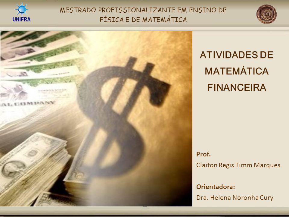 ATIVIDADES DE MATEMÁTICA FINANCEIRA
