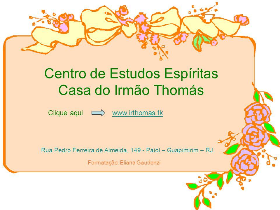 Centro de Estudos Espíritas Casa do Irmão Thomás