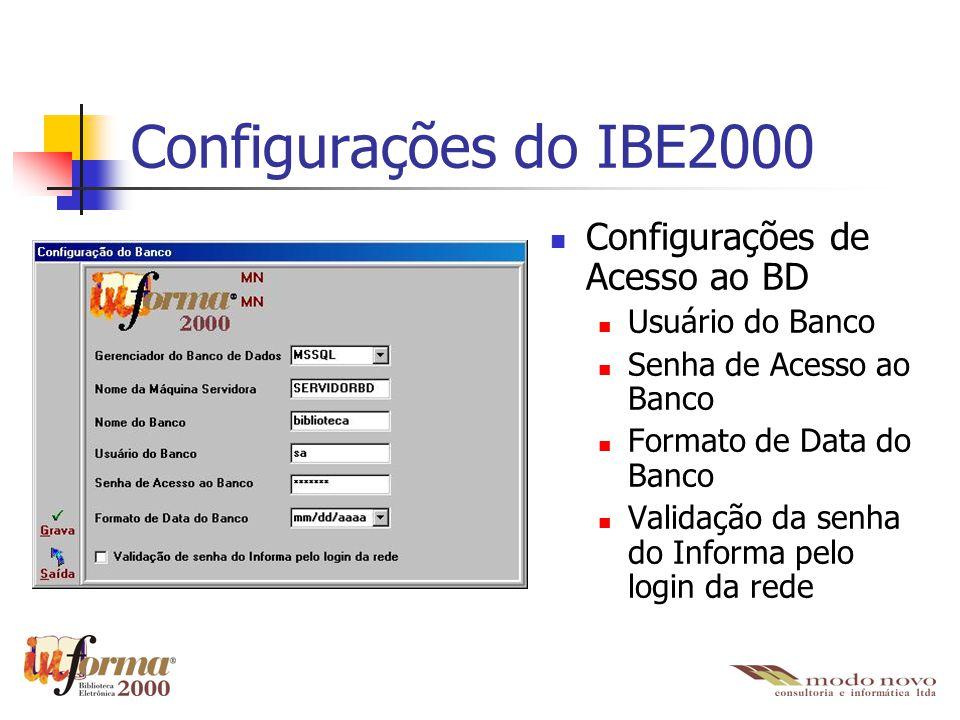 Configurações do IBE2000 Configurações de Acesso ao BD