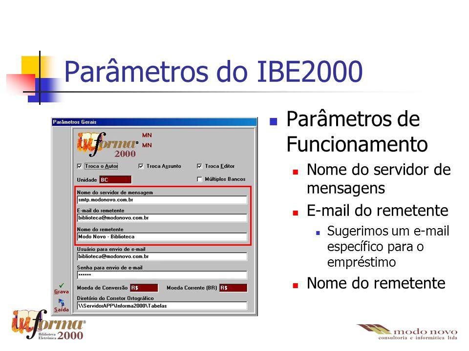 Parâmetros do IBE2000 Parâmetros de Funcionamento