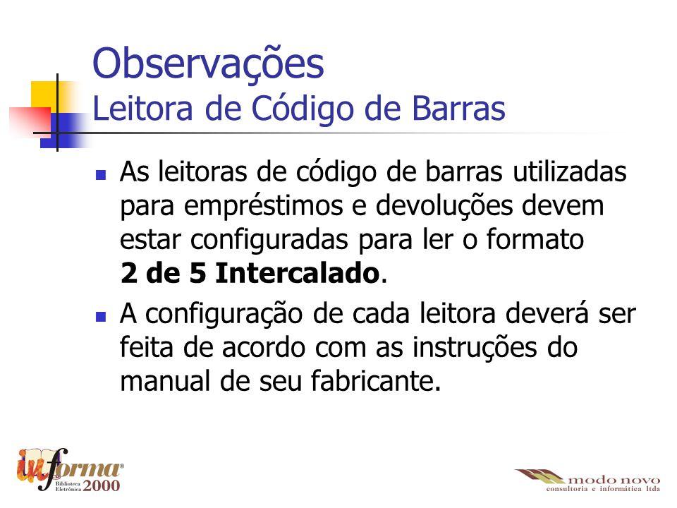 Observações Leitora de Código de Barras