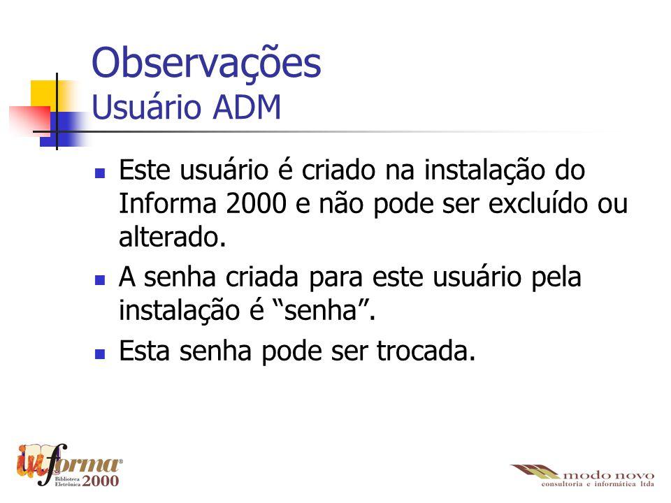 Observações Usuário ADM