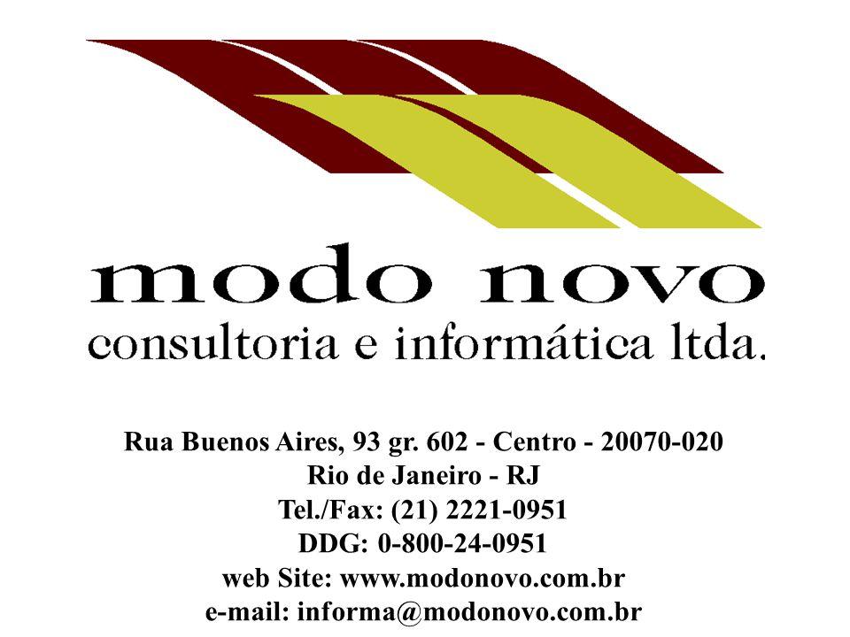 Rua Buenos Aires, 93 gr. 602 - Centro - 20070-020 Rio de Janeiro - RJ