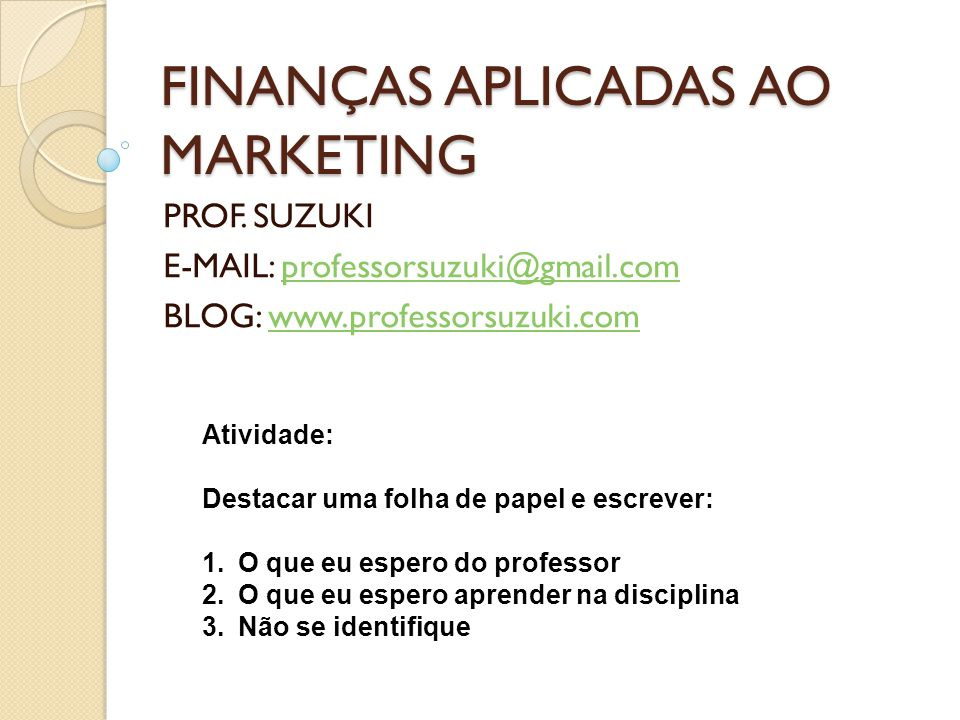 FINANÇAS APLICADAS AO MARKETING