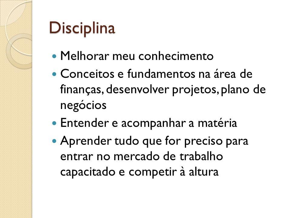 Disciplina Melhorar meu conhecimento