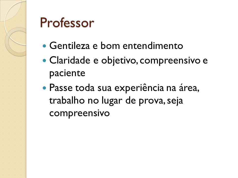 Professor Gentileza e bom entendimento