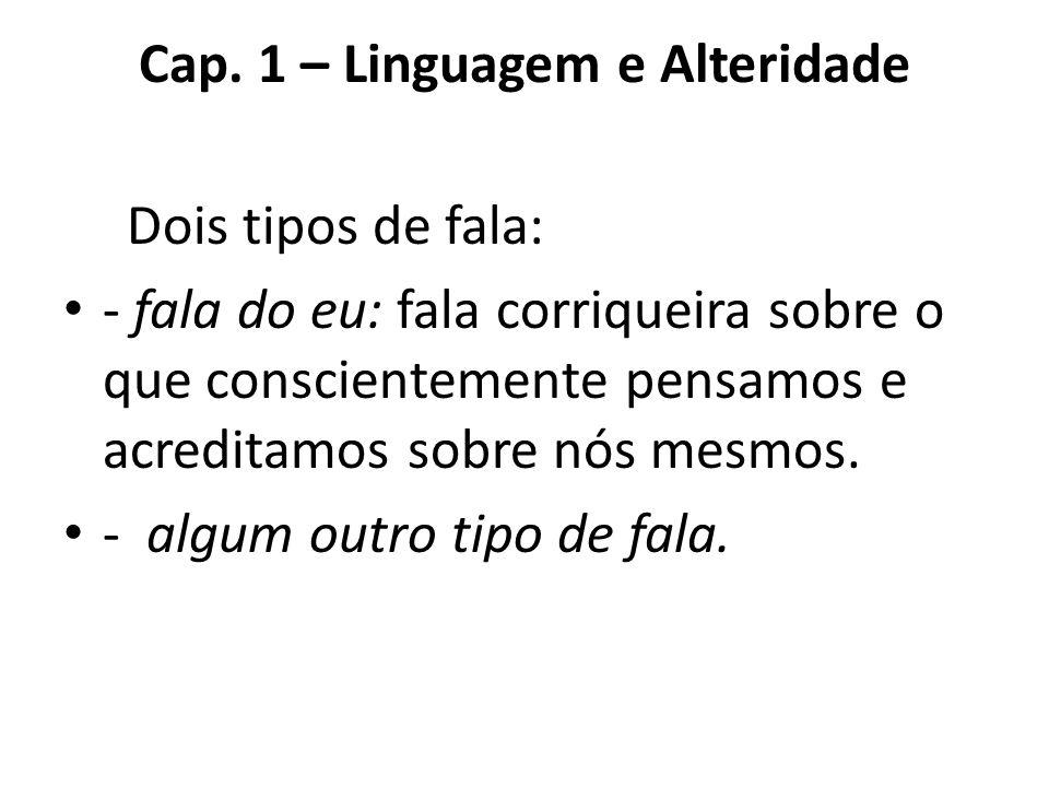 Cap. 1 – Linguagem e Alteridade