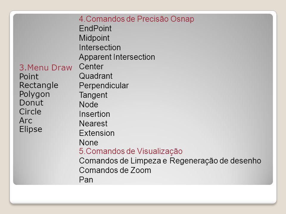 4.Comandos de Precisão Osnap