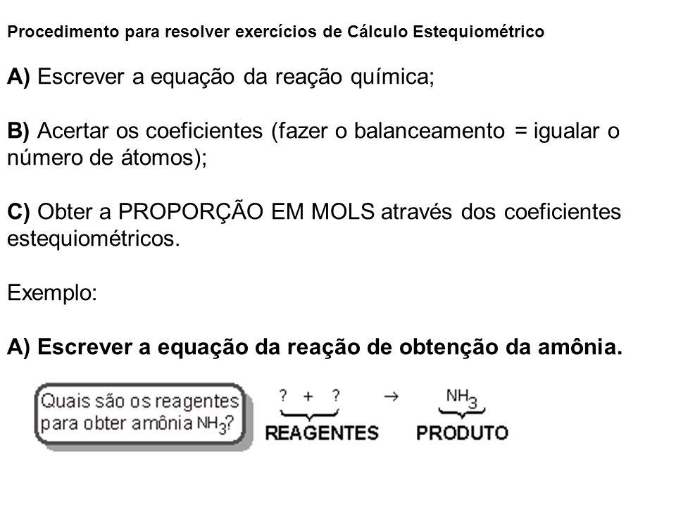 Procedimento para resolver exercícios de Cálculo Estequiométrico