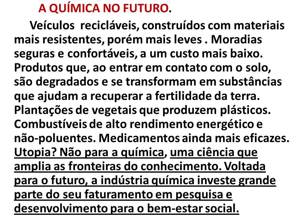 A QUÍMICA NO FUTURO.