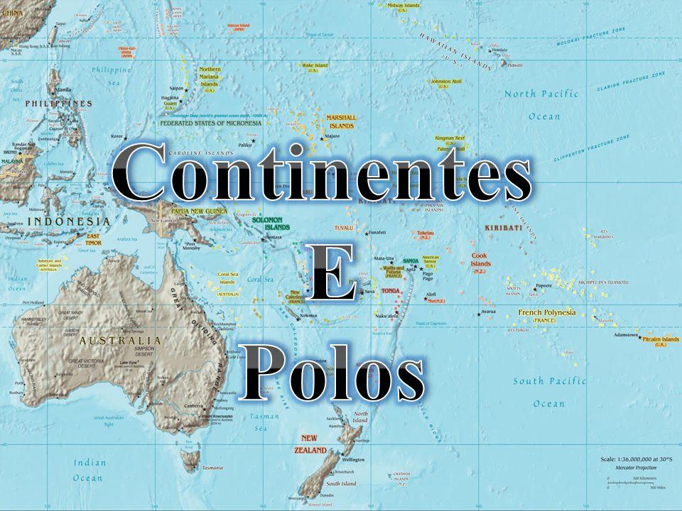 Continentes E Polos