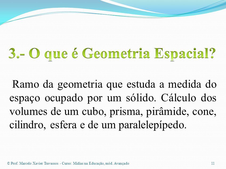 3.- O que é Geometria Espacial