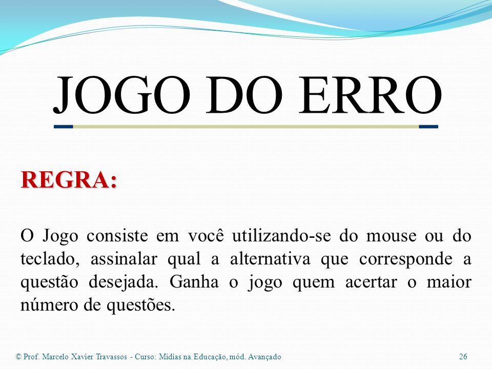 JOGO DO ERRO REGRA: