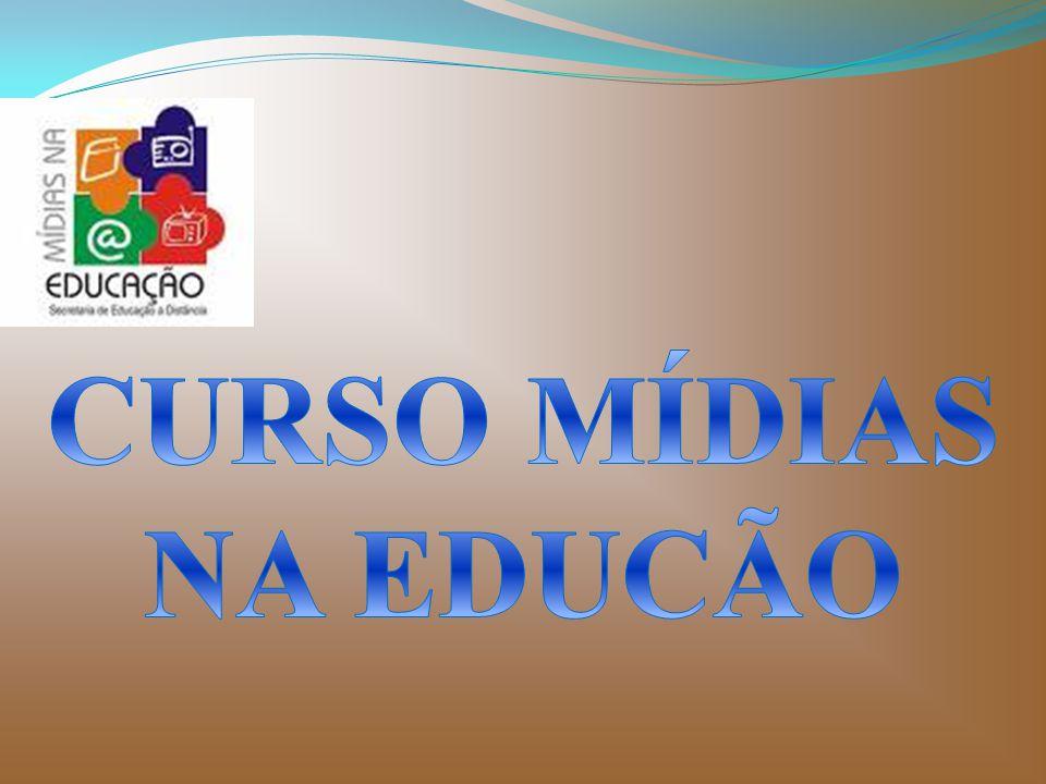 CURSO MÍDIAS NA EDUCÃO