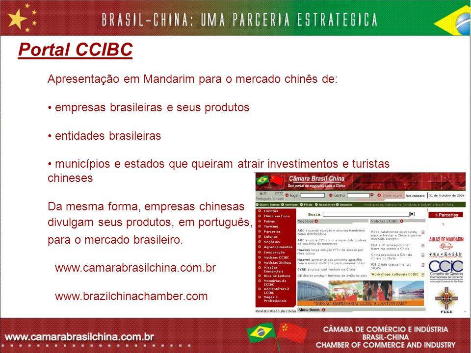 Portal CCIBC Apresentação em Mandarim para o mercado chinês de: