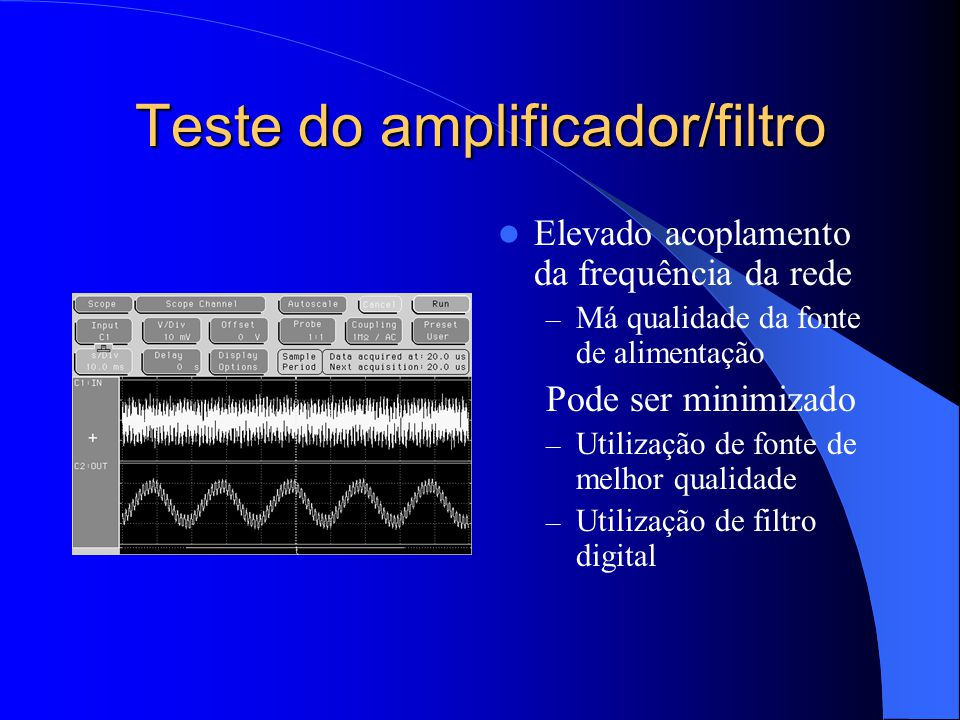 Teste do amplificador/filtro