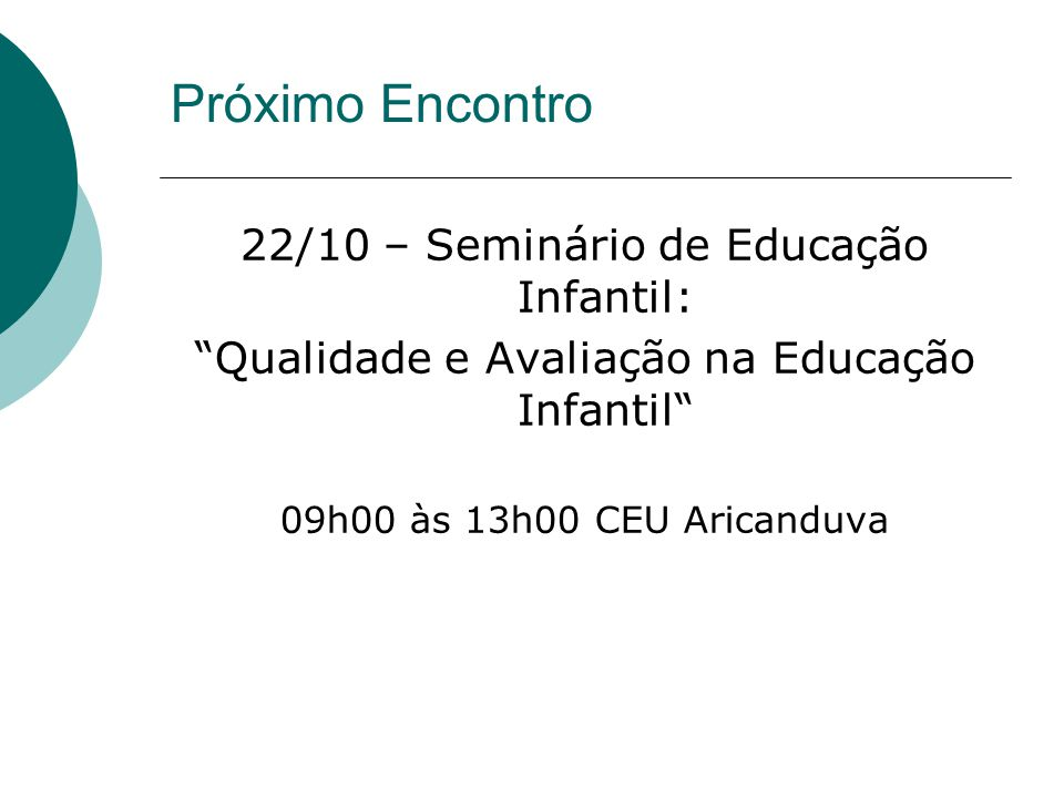 Próximo Encontro 22/10 – Seminário de Educação Infantil: