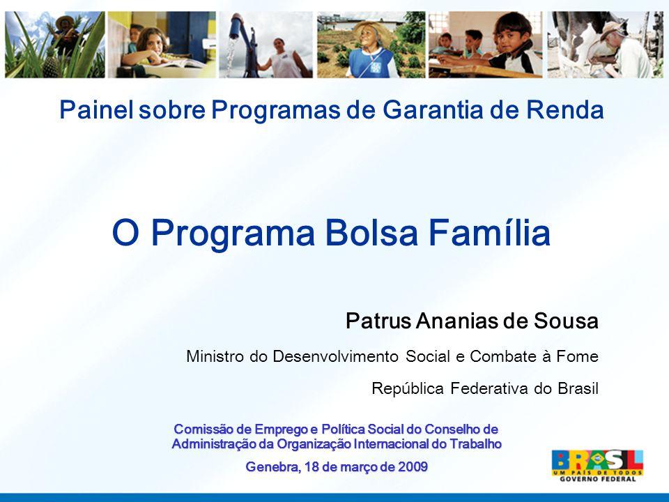 Painel sobre Programas de Garantia de Renda O Programa Bolsa Família