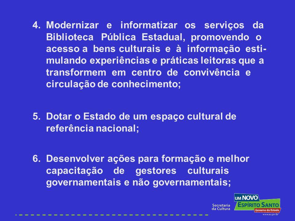 4. Modernizar e informatizar os serviços da