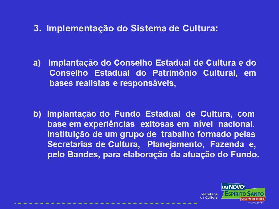 3. Implementação do Sistema de Cultura: