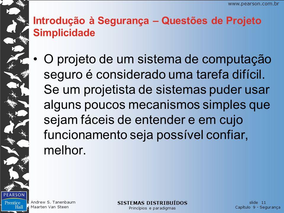 Introdução à Segurança – Questões de Projeto Simplicidade