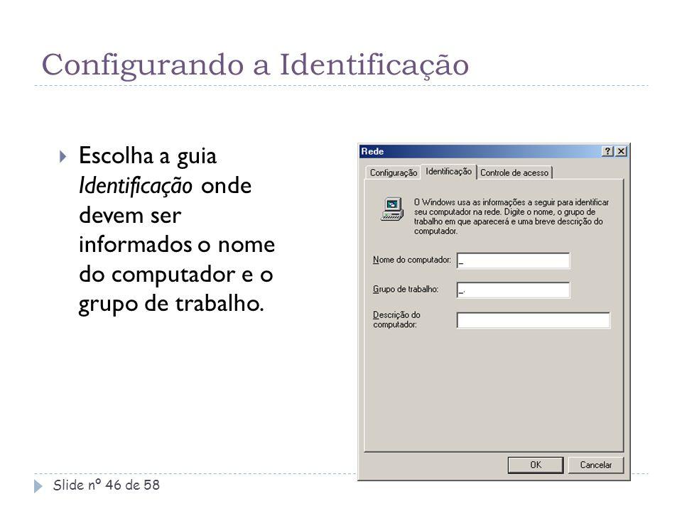 Configurando a Identificação