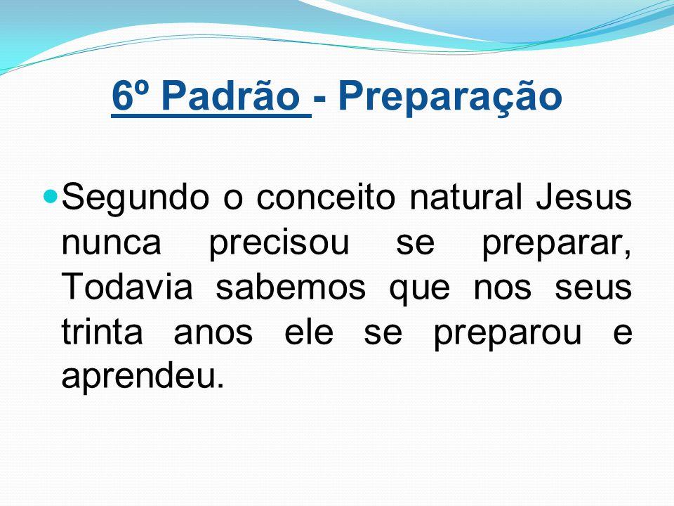 6º Padrão - Preparação
