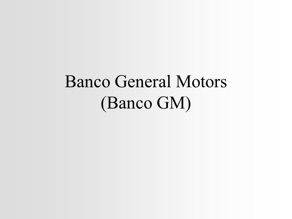 Banco General Motors (Banco GM)