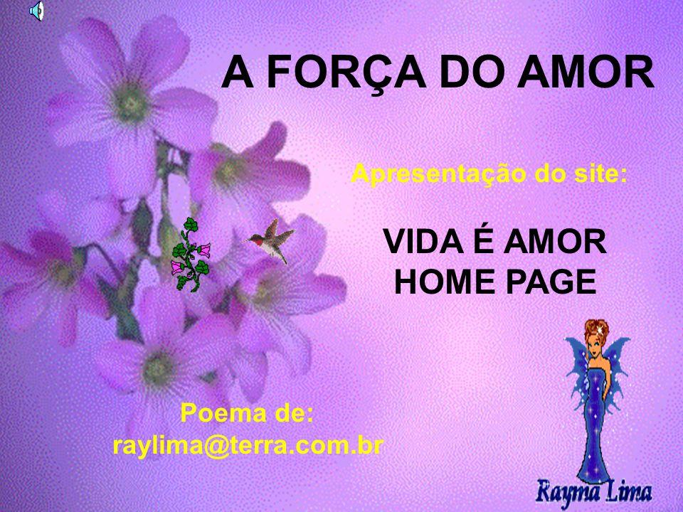 Poema de: raylima@terra.com.br