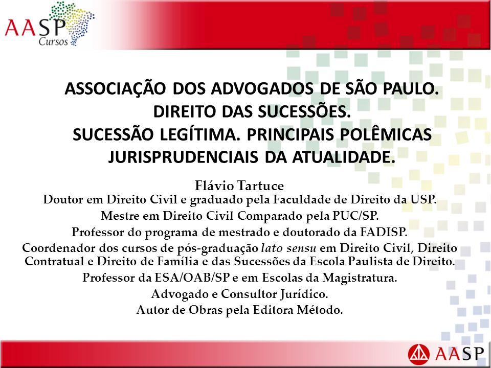 ASSOCIAÇÃO DOS ADVOGADOS DE SÃO PAULO. DIREITO DAS SUCESSÕES