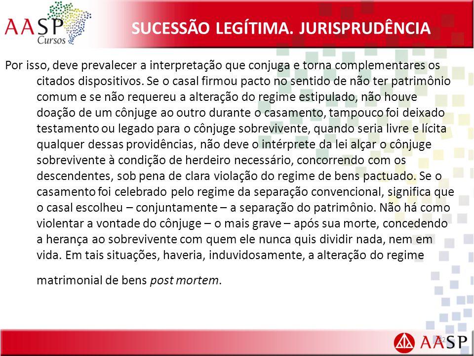 SUCESSÃO LEGÍTIMA. JURISPRUDÊNCIA
