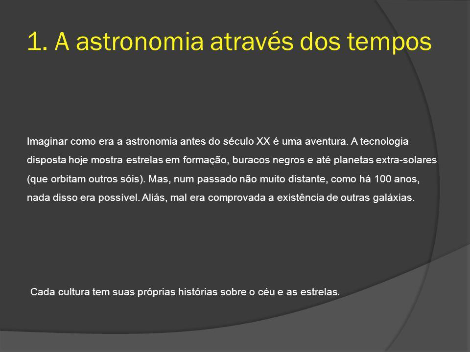 1. A astronomia através dos tempos