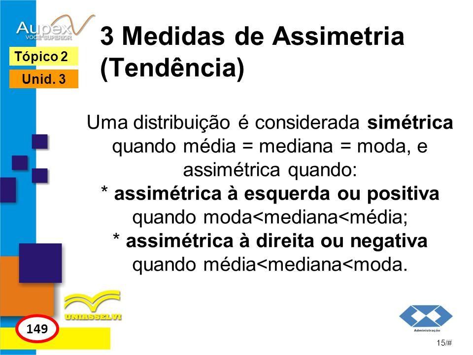 3 Medidas de Assimetria (Tendência)