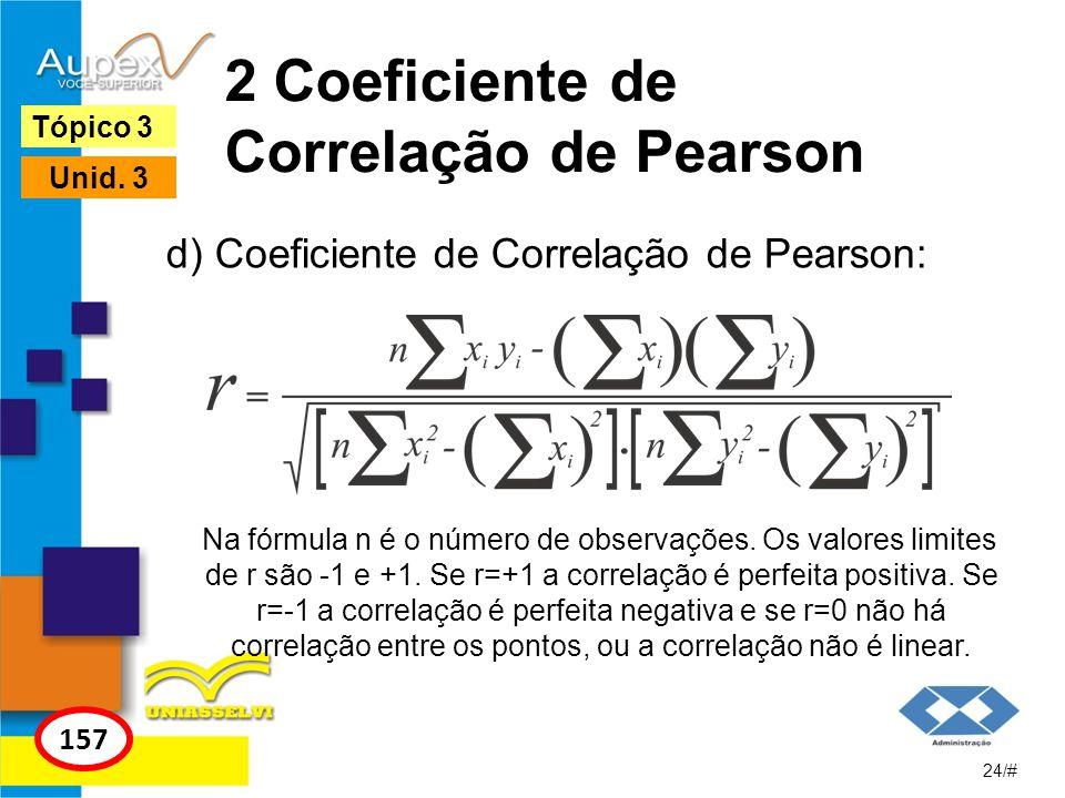 2 Coeficiente de Correlação de Pearson