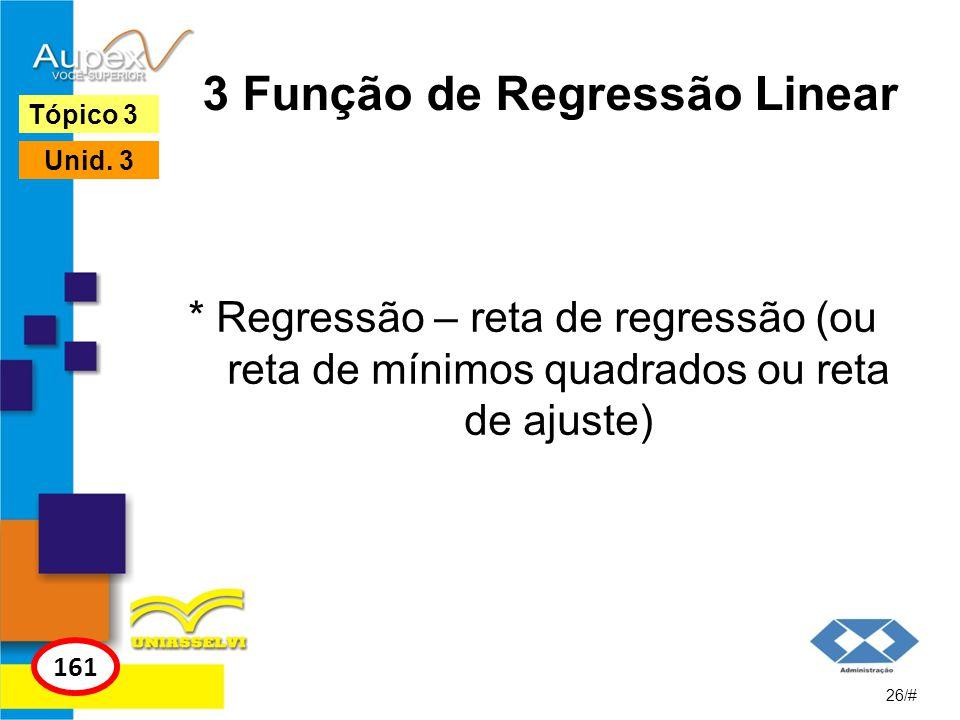 3 Função de Regressão Linear