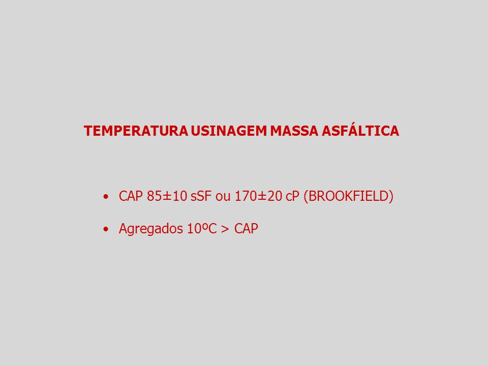 TEMPERATURA USINAGEM MASSA ASFÁLTICA