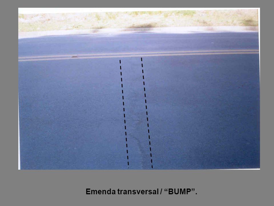Emenda transversal / BUMP .